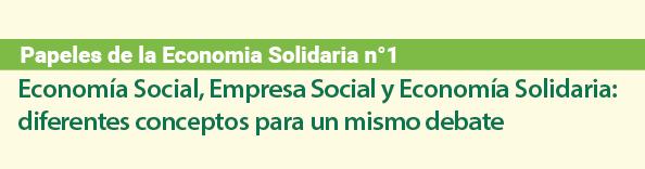 Papeles de la Economía Solidaria 1